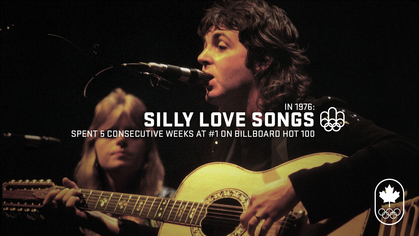 Montreal 1976: Silly Love Songs by Wings dominates the Billboard Top 100.