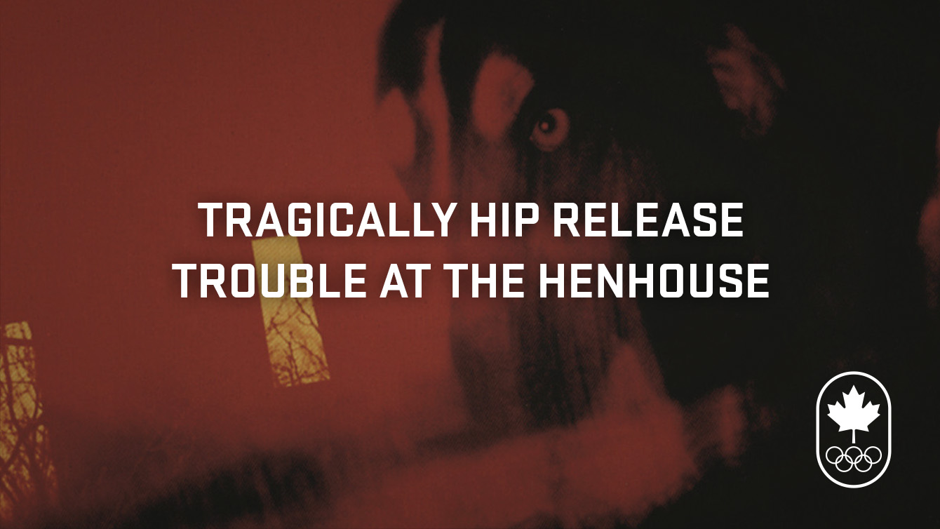 The Tragically Hip release Trouble at the Henhouse