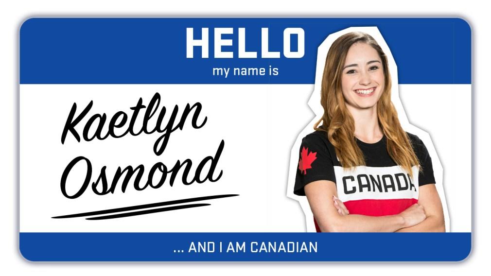 Hi, my name is Kaetlyn Osmond and I'm a figure skater
