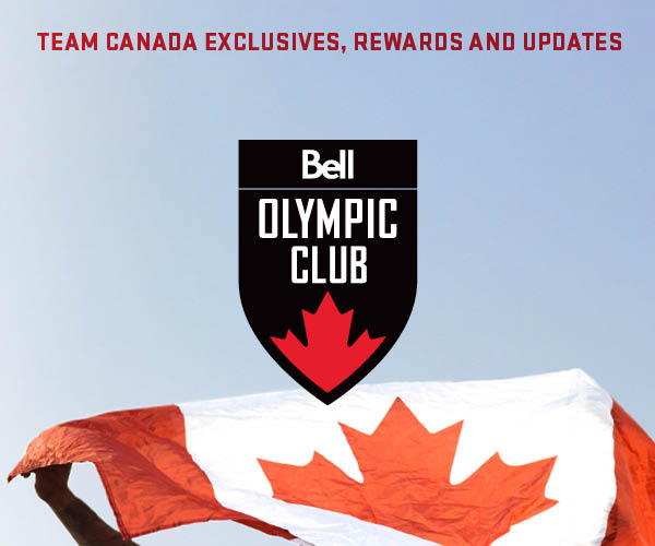 Join the Canadian Olympic Club, presented by Bell for Team Canada exclusives, rewards and updates.