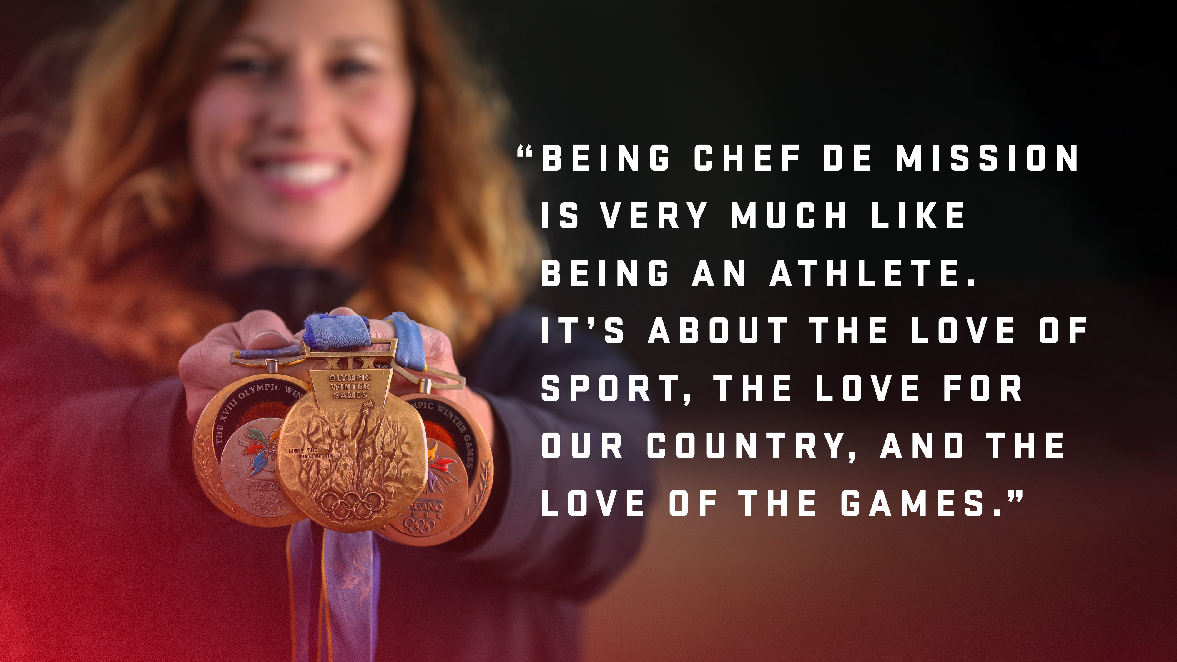 Quote: Being Chef de Mission is very much like being an athlete. It's about the love of sport, the love for our country, and the love of the Games.